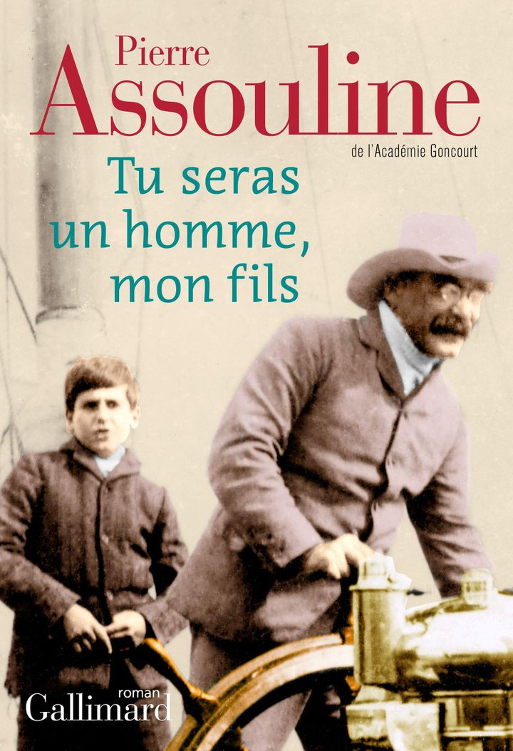 """Couverture """"Tu seras un homme, mon fils"""", de Pierre Assouline (2020) (GALLIMARD)"""