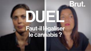 VIDEO. Duel : pour ou contre une légalisation du cannabis ? (BRUT)