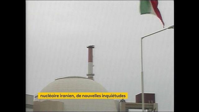Nucléaire iranien : nouvelles inquiétudes