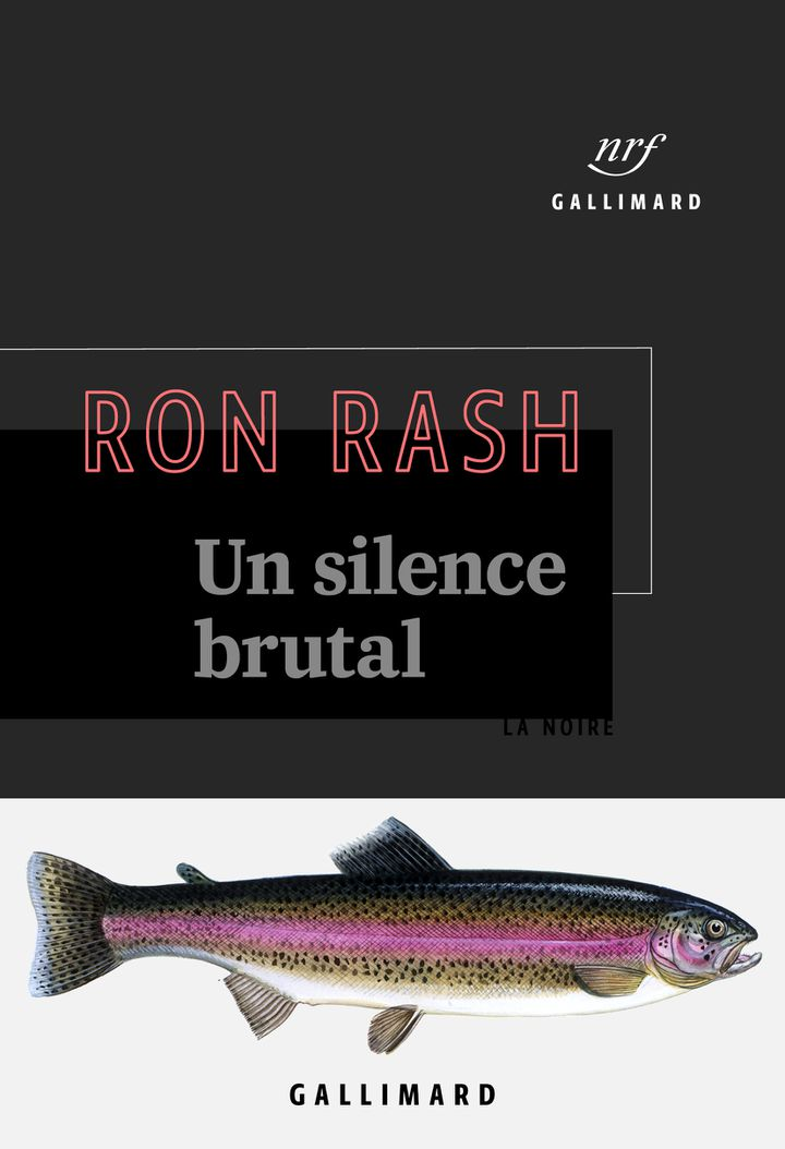 "Couverture de ""Un silence brutal"", Ron Rash (Gallimard - Collection La Noire)"