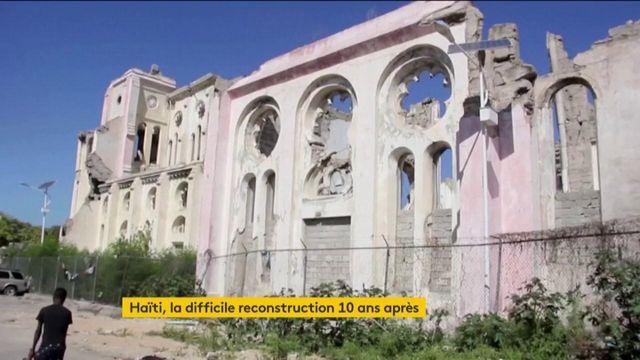 10 ans après, Haïti peine à se reconstruire