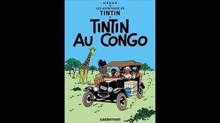 """""""Tintin au Congo"""" de Hergé.  (Casterman)"""