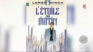 Largo Winch est de retour en librairie. (FRANCE 2)