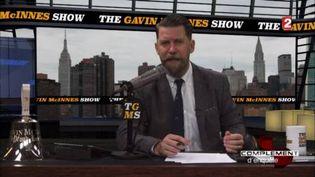 The Gavin McInnes Show (FRANCE 2 / FRANCETV INFO)