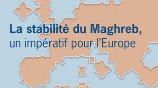 """""""La stabilité du Maghreb, un impératif pour l'Europe"""" dernier rapport de l'Institut Montaigne signé Hakim El Karoui, économiste et essayiste spécialiste du monde arabe. Juin 2021. (Institut Montaigne)"""