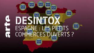 Désintox. Confinement : non, tous les petits commerces ne sont pas ouverts en Espagne, et les supermarchés encore moins fermés (ARTE/2P2L)