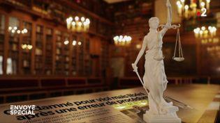Quand la justice se trompe (ENVOYÉ SPÉCIAL  / FRANCE 2)