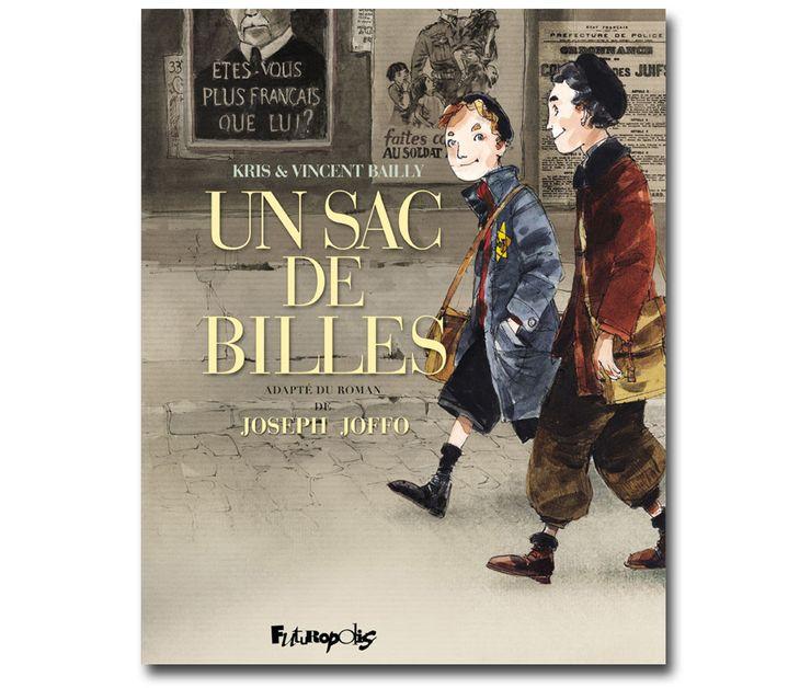 """""""Un sac de billes"""", Kris et Vincent Bailly, d'après Joseph Joffo (Futuropolis)  (Vincent Bailly / Futuropolis)"""