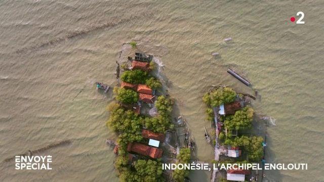Envoyé spécial. Indonésie, l'archipel englouti