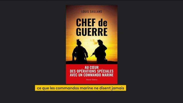 """""""Chef de guerre"""", le récit de Louis Saillans, au cœur des opérations spéciales françaises"""