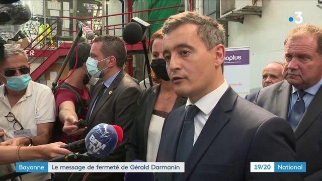 Bayonne : le message de fermeté de Gérald Darmanin
