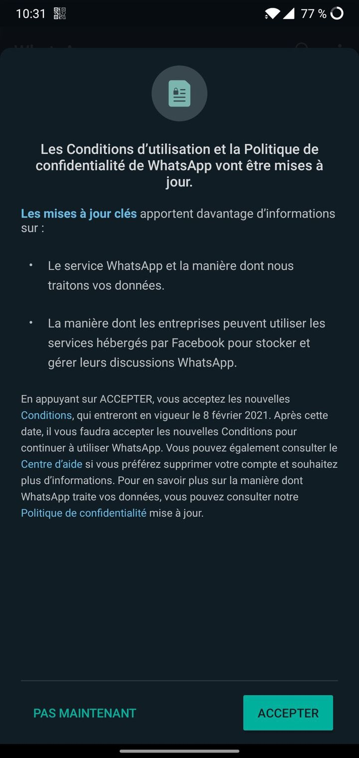 Unmessage de WhatsAppdemandant aux utilisateurs de l'Union européenne et du Royaume-Uni d'accepter, d'ici le 8 février 2021, une évolution des conditions d'utilisation et de la politique de confidentialité de l'application. (FRANCEINFO)
