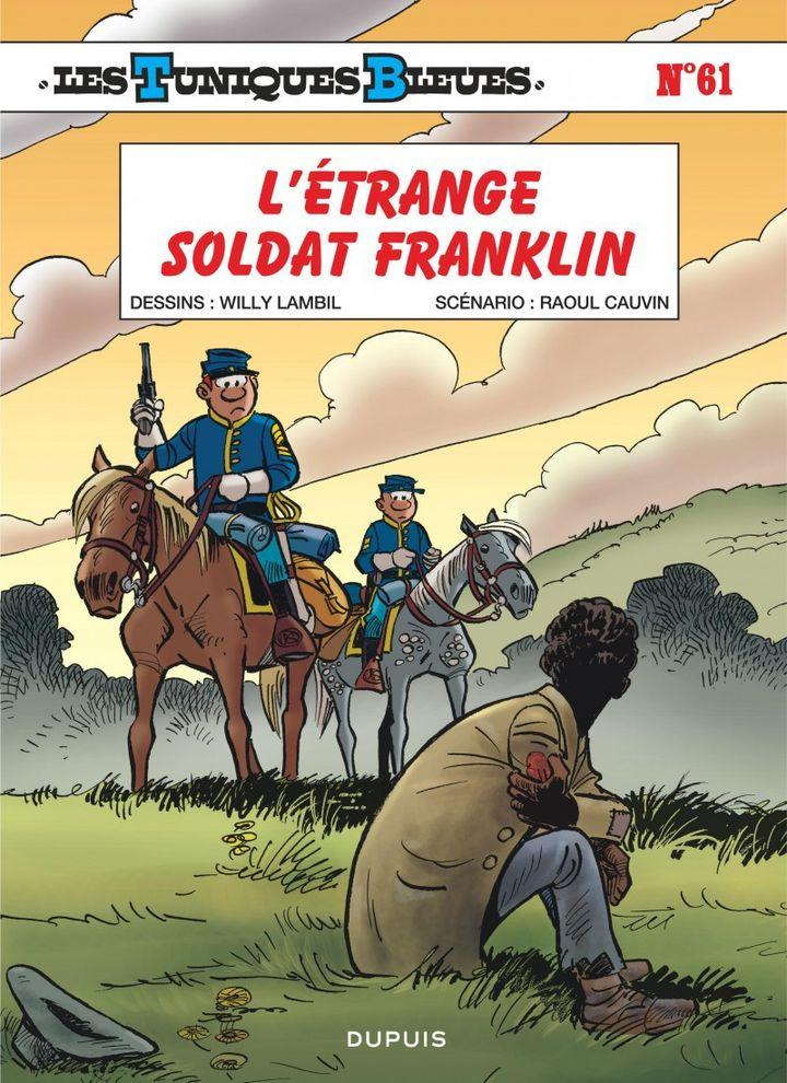 La couverture du 61e album des Tuniques Bleues  (Editions Dupuis)