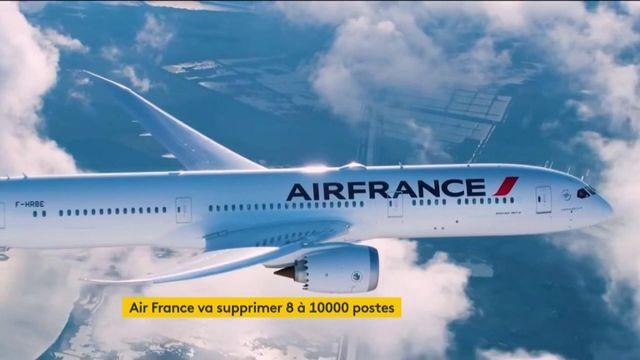 Crise du Covid-19 : Air France va supprimer entre 8 000 et 10 000 postes