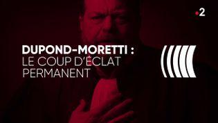 """""""Complément d'enquête"""". Dupond-Moretti : le coup d'éclat permanent (COMPLÉMENT D'ENQUÊTE/FRANCE 2)"""