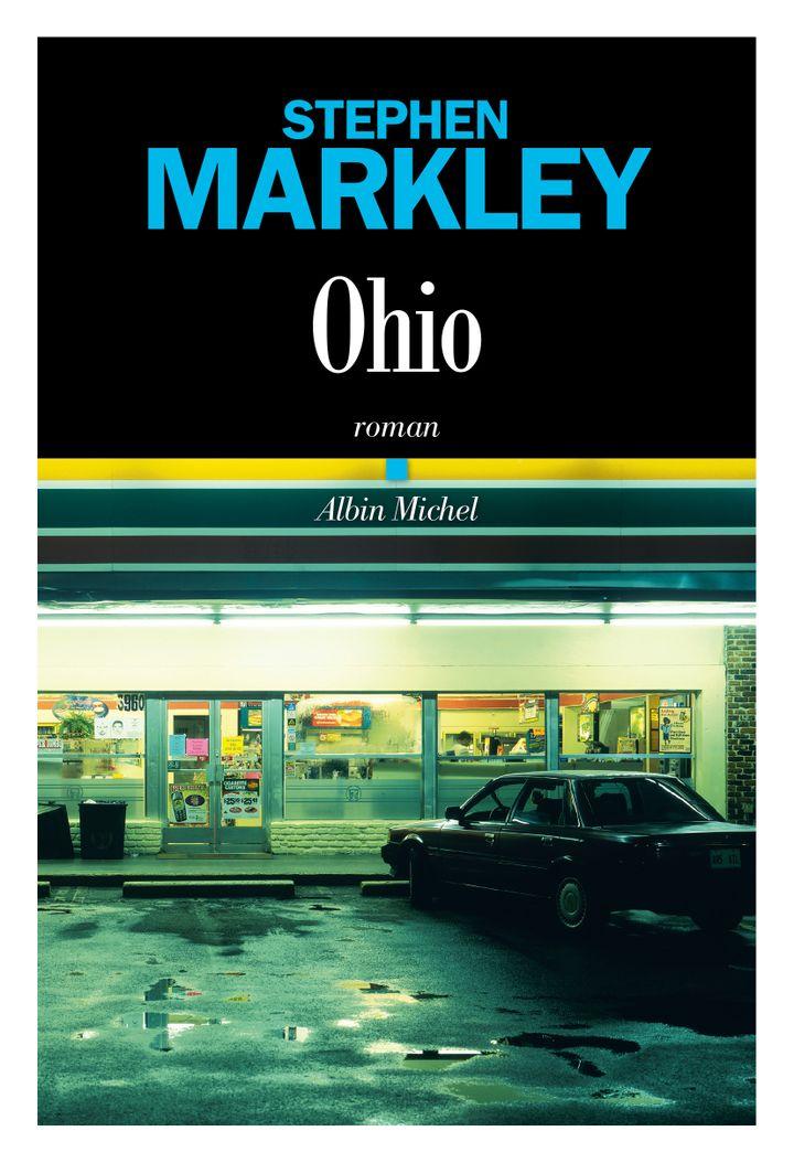 "Couverture de ""Ohio"", de Stephen Markley (Albin Michel)"