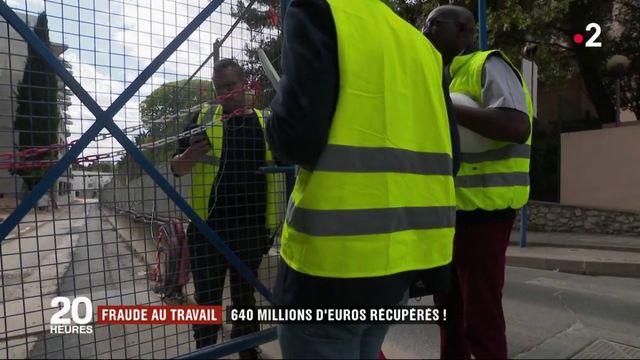 Fraude au travail : 640 millions d'euros récupérés