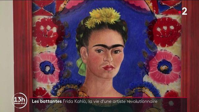 Les battantes : Frida Khalo, la vie d'une artiste révolutionnaire