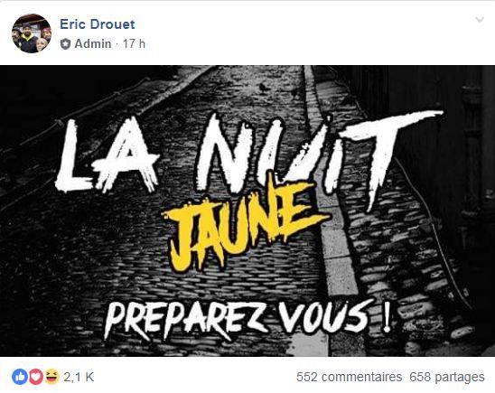 """L'annonce d'une """"nuit jaune"""" postée sur Facebook par Eric Drouet, le 21 janvier 2019. (ERIC DROUET / FACEBOOK)"""