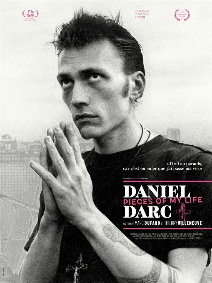 Daniel Darc : Pieces of my Life (AFFICHE)
