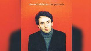 """Le CD single de """"Tes parents"""" par Vincent Delerm. (DR)"""