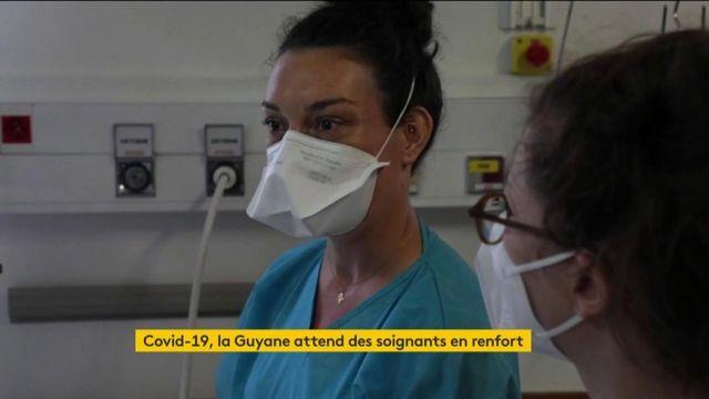 Covid-19 : la Guyane a besoin de 300 soignants pour combattre l'épidémie