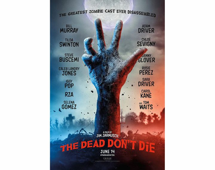 """L'affiche de """"The Dead Don't Die"""" de Jim Jarmusch."""
