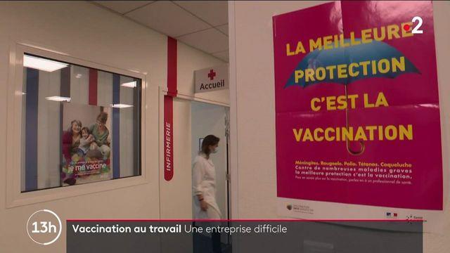 Vaccin contre le Covid-19 : la difficile entreprise de la vaccination au travail