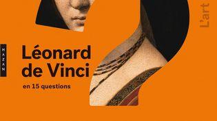 """Détail de la couverture de """"Léonard de Vinci en 15 questions"""" de Vincent Delieuvin (Editions Hazan)"""