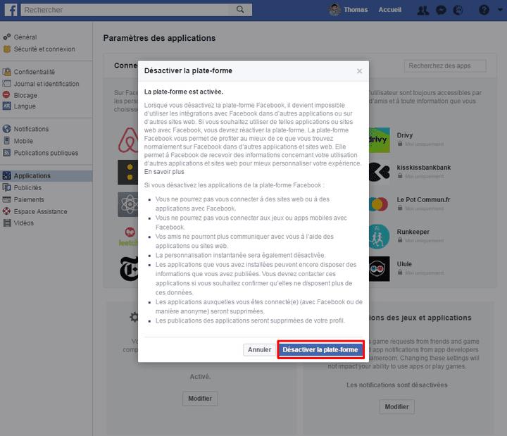 Cliquer sur désactiver la plateforme permet d'éviter que votre compte Facebook ne soit utilisé pour vous connecter sur d'autres sites. (FACEBOOK.COM)
