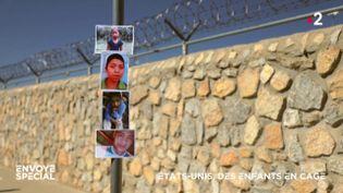 Envoyé spécial. Etats-Unis : des enfants en cage (ENVOYÉ SPÉCIAL  / FRANCE 2)