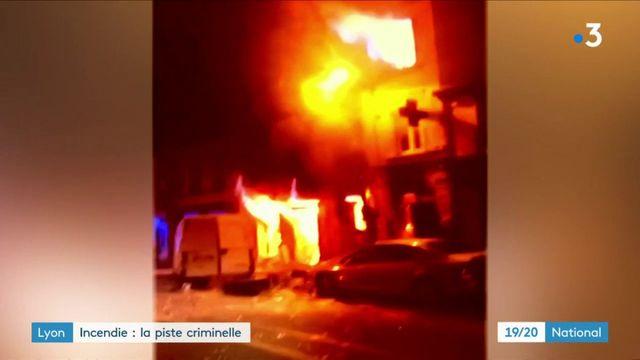 Incendie à Lyon : la piste criminelle privilégiée