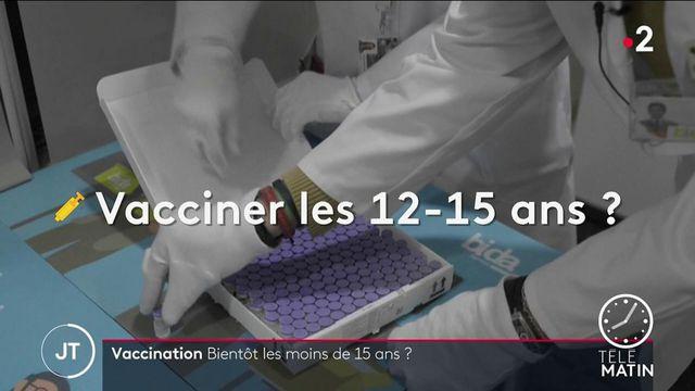 Covid-19 : la vaccination bientôt ouverte aux 12-15 ans ?