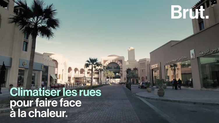 VIDEO. Au Qatar, ils climatisent les rues pour lutter contre la chaleur (BRUT)
