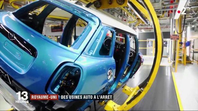 Brexit : des usines automobiles à l'arrêt au Royaume-Uni