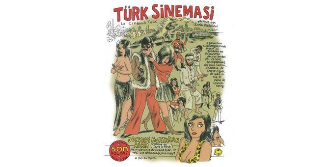 """Le cinéma turc revu par Berberian dans """"Cinerama"""".  (Fluide Glacial)"""