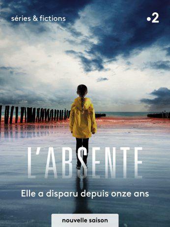 """Affiche de la série """"L'Absente"""", produite parEscazal Films et France Télévisions (Escazal Films)"""