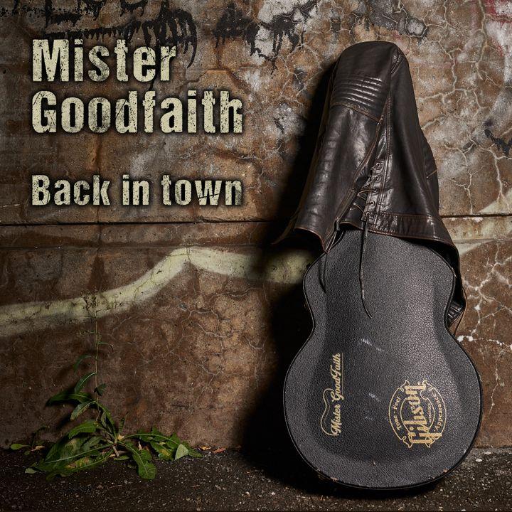"""La pochette de l'album """"Back in town"""" (Mister Goodfaith)"""