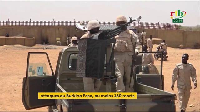 Attaques au Burkina Faso : 160 personnes sont décédées