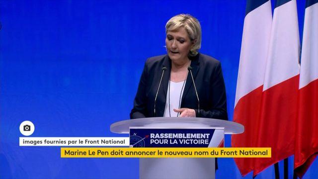 Marine Le Pen veut que son parti s'appelle le Rassemblement national