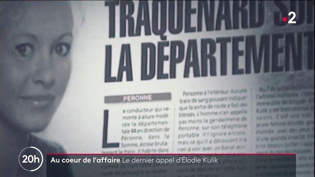 Affaire Élodie Kulik : le dernier appel de la jeune femme assassinée