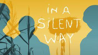 """L'affiche de """"In a Silent Way"""" deGwenaël Breës. (DERIVES)"""