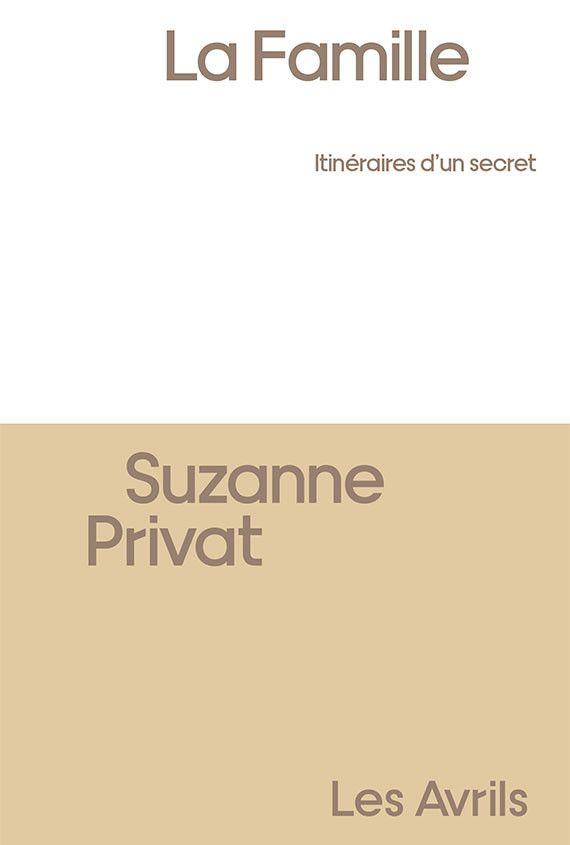 """Couverture de """"La famille"""", de Suzanne Privat (@ Editions Les Avrils)"""