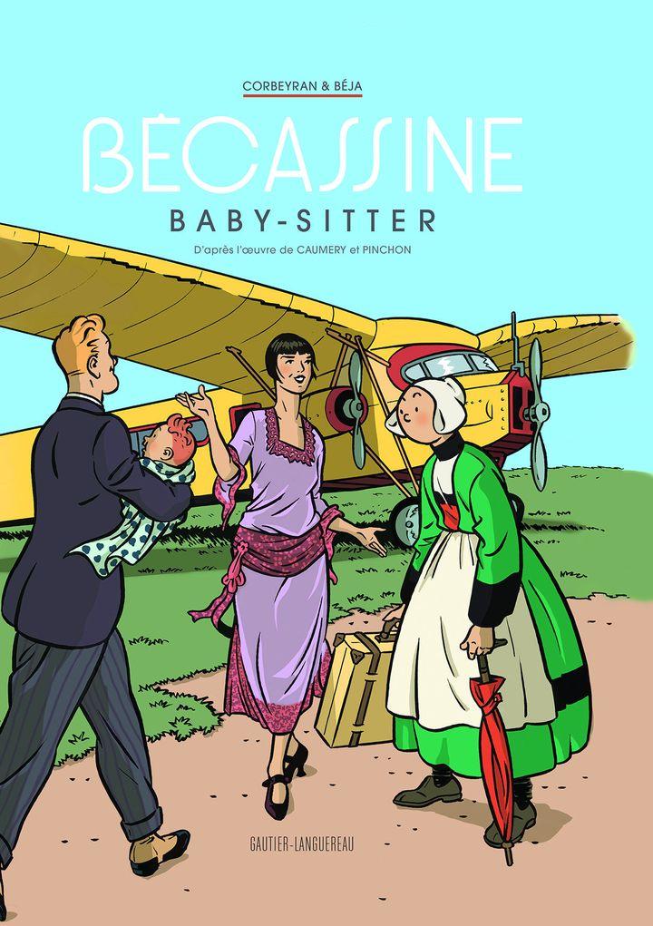 """Bécassine baby-sitter"", de Corbeyran & Béja (GAUTIER-LANGUEREAU)"
