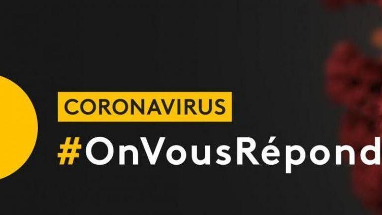 #OnVousRépond : posez toutes vos questions sur l'épidémie de coronavirus dans le live de franceinfo.fr (FRANCE TELEVISIONS)