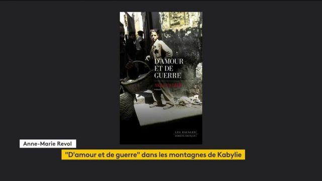 """""""D'Amour et de guerre"""" : le récit d'une passion entre la France et les montagnes de Kabylie"""