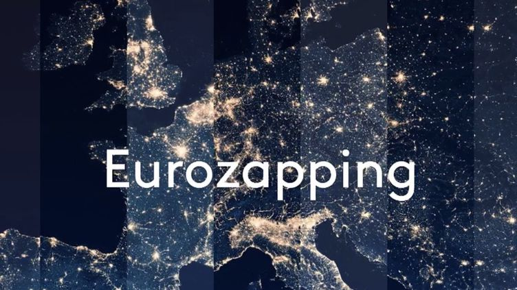 Eurozapping. (FRANCEINFO)