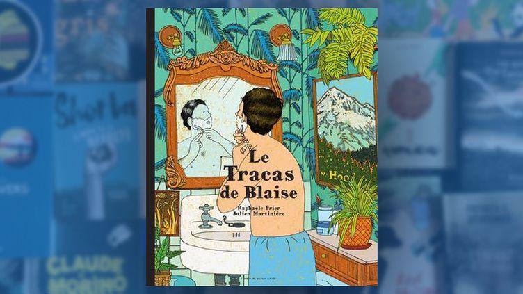 """Couverture de l'album """"Le tracas de Blaise"""", Raphaële Frier et Julien Martinière, Péite d'Or 2018"""