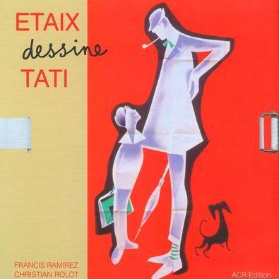 Etaix dessine Tati  (Pierre Etaix)