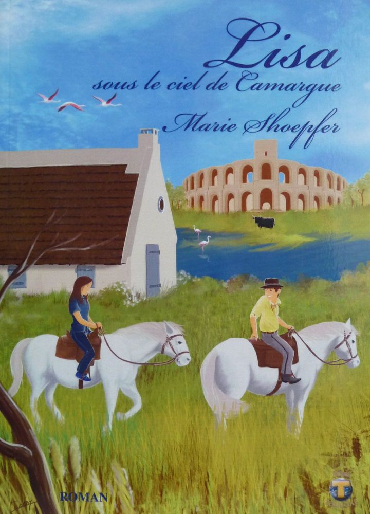 Dans le tome 2, Lisa s'aventurait sur les routes de la Camargue  (Marie Schoepfer)